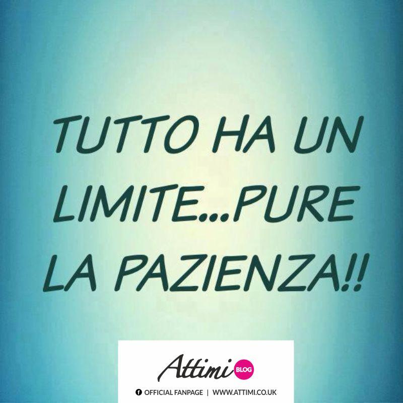 Tutto ha un limite… Pure la pazienza!!