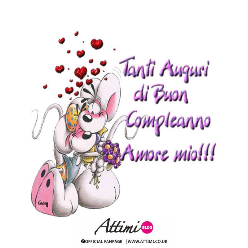 Tanti Auguri Di Buon Compleanno Amore Mio Attimi Aforismi E Frasi Celebri