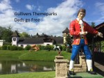 Gulliver's Dads Go Free