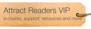Attract Readers VIP 4 week blogging e-course with support and much more