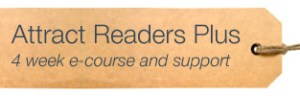 Attract Readers Plus 4 week blogging e-course with support
