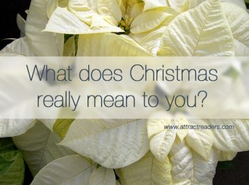 What does Christmas really mean to you?