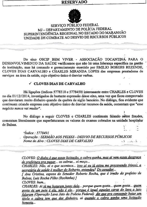 """Polícia Federal diz que """"mulher"""" citada em interceptação telefônica é a esposa do senador Roberto Rocha, Ana Cristina Ayres Diniz"""