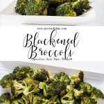 """Pinterest image for Blackened Broccoli. Top image is a side angled view of a white rectangle plate with coconut amino, in the background is a clear bowl with coconut amino. Below is a purple box with white script saying """"blackened broccoli""""."""" The bottom image is a close up of Blackened Broccoli. www.atwistedplate.com/blackened-broccoli/"""