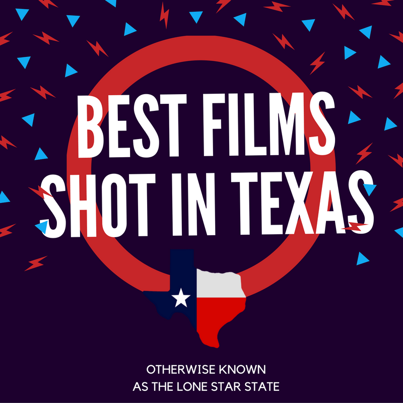 top 10 texas films