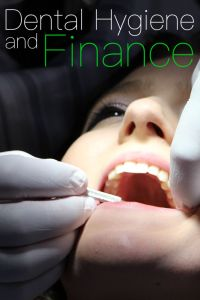 Dental Hygiene and Finance Pinterest