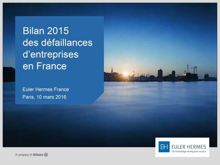 Bilan2015DéfaillancesEntreprisesFrance_EulerHermes_100316-1