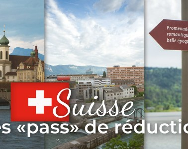 Suisse les pass de réduction