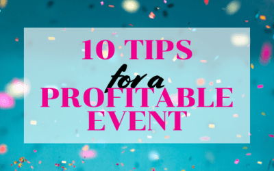 Top 10 Tips for a Profitable Event