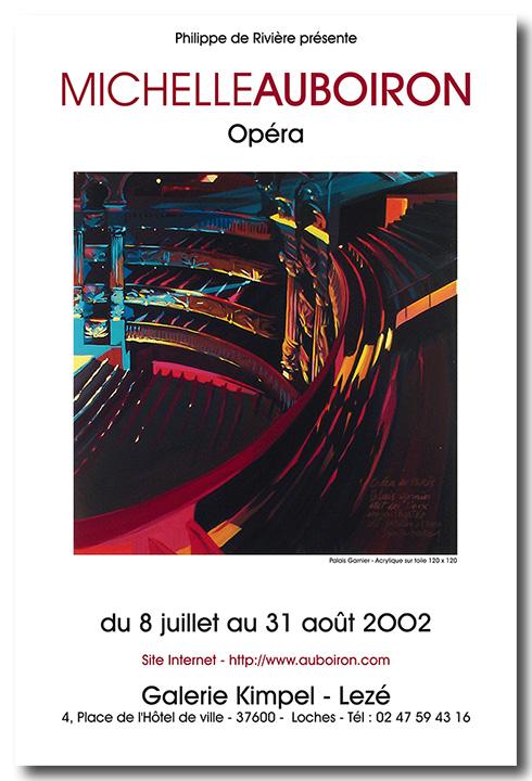 Exposition des peintures de l'Opéra Garnier par Michelle AUBOIRON - Galerie Kimpel Lezé - Loches - 2002