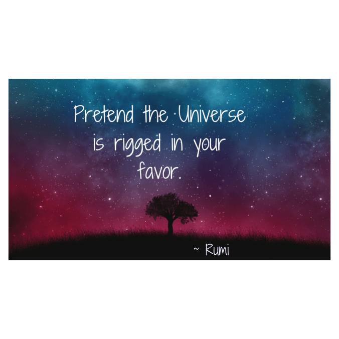 "Stars at night shine above a tree. ""Pretend the Universe is rigged in your favor,"" Rumi."