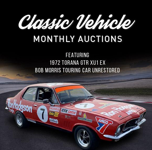 Classic Vehicle Monthly Auctions | Featuring 1972 Torana GTR XU1 Ex Bob Morris Touring Car Unrestored
