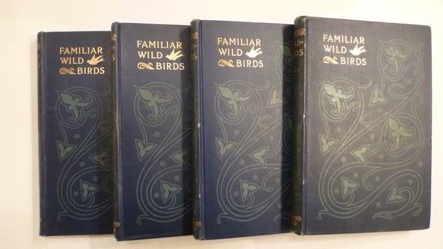 Familiar Wild Birds (4 Volumes) First Edition 1901