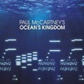 PAUL McCARTNEY: Ocean's Kingdom ballet – The London Classical Orch. – Concord