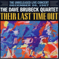 The Dave Brubeck Quartet – The Last Time Out – Sony Legacy