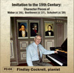 Invitation to the 19th Century: Character Pieces of WEBER, BEETHOVEN, and SCHUBERT – Findlay Cockrell, p.