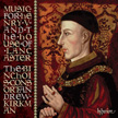 Music for Henry V and the House of Lancaster – The Binchois Consort/ Andrew Kirkman – Hyperion