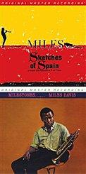 Miles Davis – Sketches of Spain (arr. & cond. by Gil Evans) – Columbia/ Mobile FidelityMiles Davis – Milestones – Columbia/Mobile Fidelity