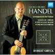 HANDEL: Arrangements for Guitar = Sonata in a, Op. 1/4; Suite No. 8 in D; Suite No. 7 in d – Robert Gruca, guitar – MSR Classics