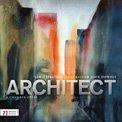LEWIS SPRATLAN/JENNY KALLICK/JOHN DOWNEY: Architect (A Chamber Opera) – Julia Fox, sop./Jeffrey Lentz, tenor /Richard Lalli, bar./ Amherst College ens./ Mark Lane Swanson – Navona (CD + DVD)
