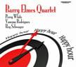 Barry Elmes Quartet – Happy Hour – Cornerstone Records