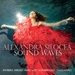 "Alexandra Silocea, piano – ""Sound Waves"" = Works of ROMBERG, DEBUSSY, LISZT, RAVEL, SCHUBERT – Avie"