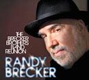 Randy Brecker – The Brecker Brothers Band Reunion – Piloo (CD+DVD)