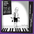 Mike Jones Trio – Plays Well With Others – Capri Records