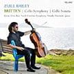 BRITTEN: Cello Symphony; Cello Sonata – Zuill Bailey, cello/Natasha Paremski, p./North Carolina Sym./Grant Llewellyn – Telarc