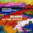 BRAHMS: Piano Concerto No. 1 in D Minor; Piano Concerto No. 2 in B-flat Major – Stephen Hough, piano/ Mozarteumorchester Salzburg/ Mark Wigglesworth – Hyperion (2 CDs)