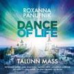 ROXANNA PANUFNIK: Dance of Life, Tallinn Mass – Patricia Rozario (Life, Elu)/ Jaak Johanson (Nar.)/ Soloists/ Choir/ Mihhail Gerts, cond. – Warner Classics
