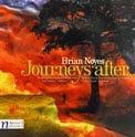 BRIAN NOYES: Journeys after… = Points of Decision; Shadows of Memory – Moravian Philharmonic Orch./ Petr Vronsky & St. Petersburg State Sym./ Vladimir Lande – Navona
