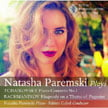 TCHAIKOVSKY: Piano Concerto No. 1; RACHMANINOV: Rhapsody on a Theme of Paganini – Natasha Paremski, p./ Royal Philharmonic Orch./ Fabien Gabel/ Royal Philharmonic Orch. – RPO