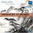 MESSAGES TO MYSELF – New Music for Chorus A Cappella  [TrackList follows] – Musica Sacra/ Kent Tritle – MSR Classics
