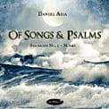 "DANIEL ASIA: Symphony No. 5 ""Of Songs and Psalms""; Nonet – Chris Pedro, bar./ Robert Swensen, tenor/ New Czech Song/ Pilsen Philharmonic/ Koji Kawamoto/ Czech Nonet – Summit"