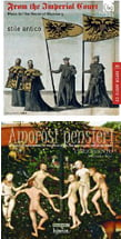 From the Imperial Court: Music for the House of Hapsburg [TrackList follows] – stile antico – Harmonia mundiAmorosi pensieri: Songs for the Habsburg Court – Cinquecento – Hyperion