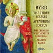"BYRD: ""The Three Masses""; Ave verum corpus – Choir of Westminster Cathedral/ Martin Baker – Hyperion"