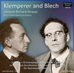 Klemperer and Blech conduct RICHARD STRAUSS = Don Juan; Till Eulenspiegel's Merry Pranks; Salome: Dance of the Seven Veils; Le Bourgeois Gentilhomme: Intermezzo; Death and Transfiguration; Der Rosenkavalier: Waltzes – Pristine Audio
