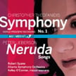CHRISTOPHER THEOFANIDIS: Symphony No. 1; PETER LIEBERSON: Neruda Songs – Kelley O'Connor, mezzo-sop./ Atlanta Sym. Orch./ Robert Spano – ASO Media
