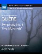 """GLIERE: Symphony No. 3 """"Il'ya Muromets"""" – Buffalo Philharmonic Orch./ JoAnn Falletta – Naxos audio-only Blu-ray"""