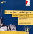 """Echoes From the Dark Years – PROKOFIEV and World War II"" – var. performers/ Academic Sym. Orch. of the Rimsky-Korsakov Conserv. – Intergroove"