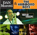 Dan Moretti and the Hammond Boys – Live at Chan's [TrackList follows] – Roots Grooves