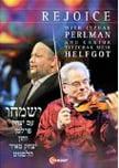 """Rejoice"" – Itzhak Perlman & Cantor Helfgot (2014)"