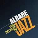 Albare – Two Decades Of Jazz [TrackList follows] – Enja