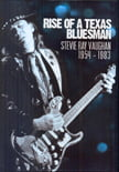 Rise Of A Texas Bluesman – Stevie Ray Vaughan 1954-1983 (2014)