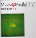 """From Bach"" = Music by many composers and performers (TrackList follows) – Music@Menlo Live 2013 (8 CDs)"