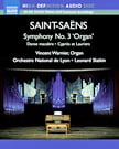"SAINT-SAENS: Danse Macabre; Cypres et Lauriers; Symphony No. 3 in C Minor, ""Organ"" – Vincent Warnier, organ/ Orch. National de Lyon/ Leonard Slatkin – Naxos Pure Audio Blu-ray"