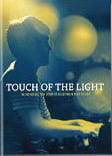 Touch of the Light (2012)