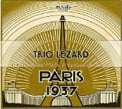 """Paris 1937"" = Works of RIVIER, FRANCK, TRENET, HAYDN, GOLESTAN & Others – Trio Lezard – Coviello Classics"