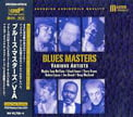 Blues Masters [TrackList follows] Various Artists – AudioQuest Music /MasterMusic – xrcd24